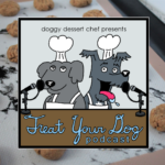 Treat Your Dog Podcast Episode 9 Peanut Butter Carrot